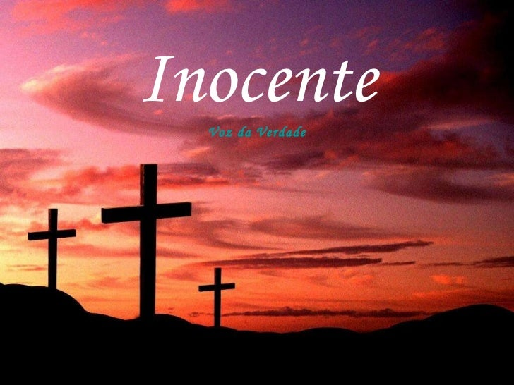 Voz da Verdade - Inocente