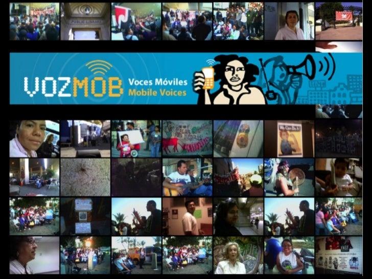 VozMobAmpliando as vozes de trabalhadoresimigrantes como o uso do celular paracomunicação popular            www.vozmob.net