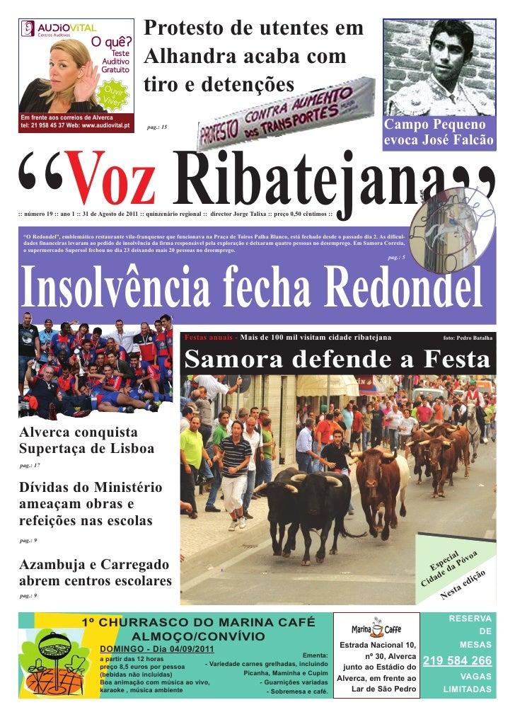 Protesto de utentes em                                               Alhandra acaba comEm frente aos correios de Alvercate...