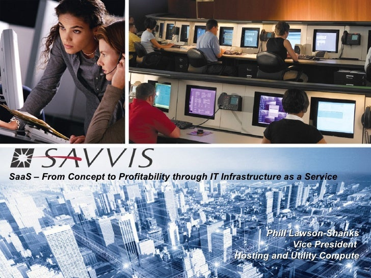 SaaS – From Concept to Profitability through IT Infrastructure as a Service                                               ...