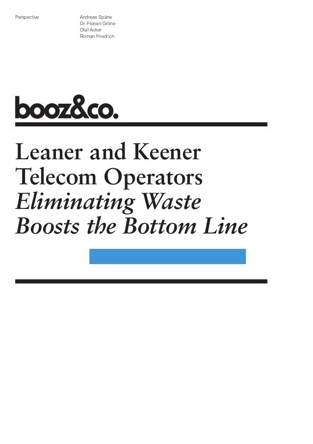 Leaner and Keener Telecom Operators: Eliminating Waste Boosts the Bottom Line