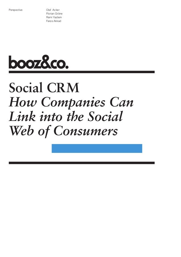 Social CRM: How Companies Can Link into the Social Web of Consumers