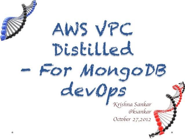 AWS VPC distilled for MongoDB devOps