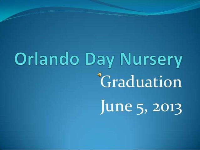 GraduationJune 5, 2013