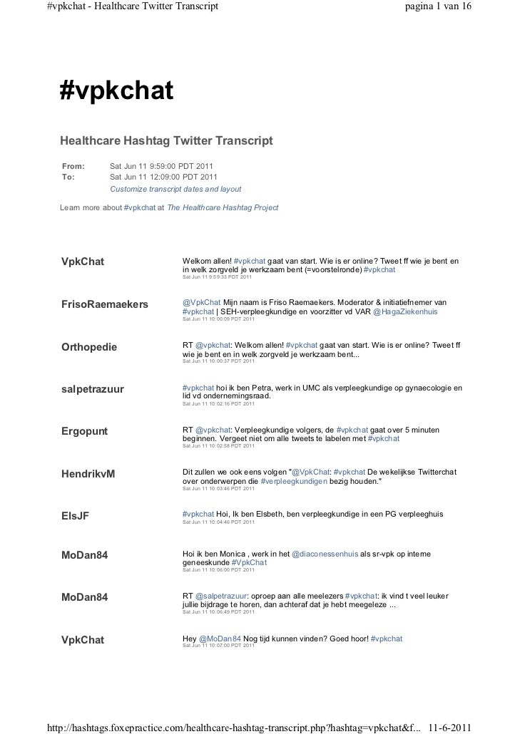 #vpkchat - Healthcare Twitter Transcript                                                            pagina 1 van 16   #vpk...