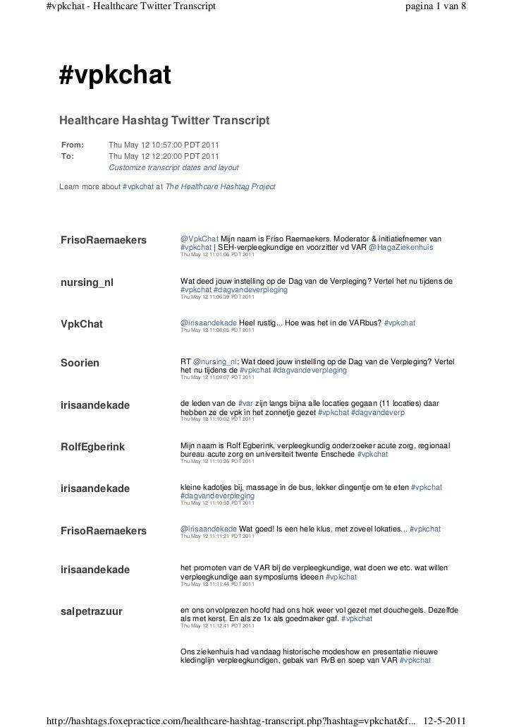 #vpkchat - Healthcare Twitter Transcript                                                               pagina 1 van 8   #v...