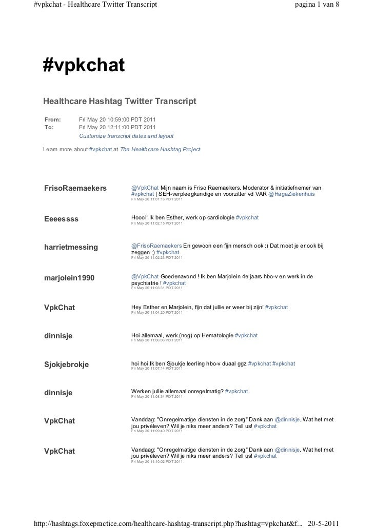 #vpkchat - Healthcare Twitter Transcript                                                                  pagina 1 van 8  ...