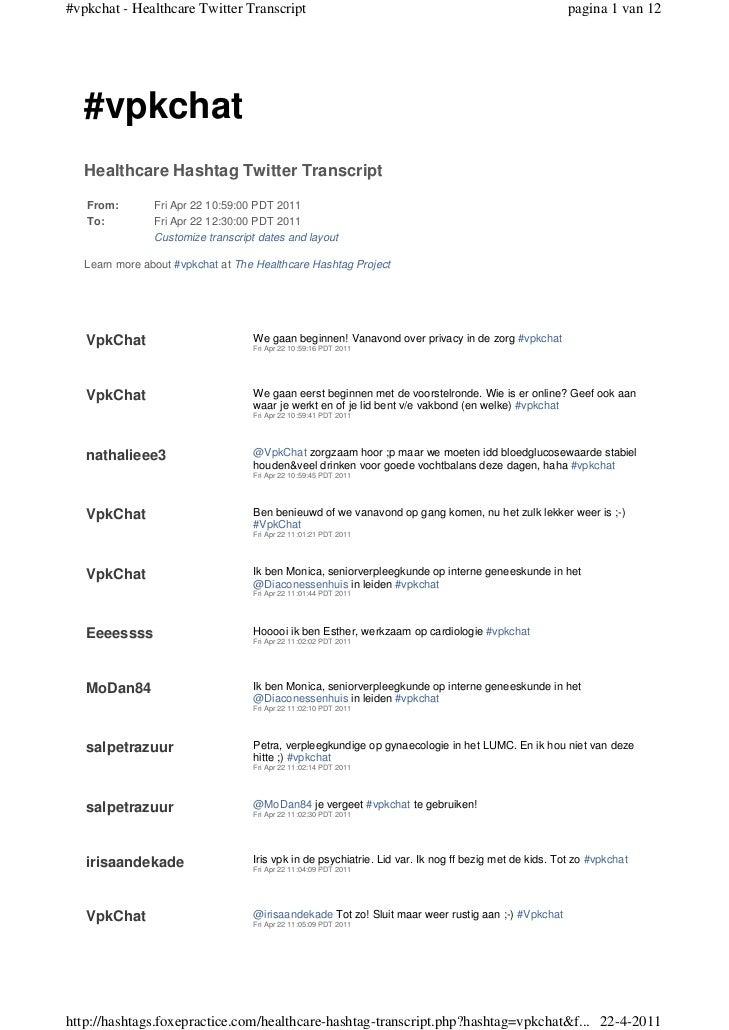 #vpkchat - Healthcare Twitter Transcript                                                               pagina 1 van 12   #...