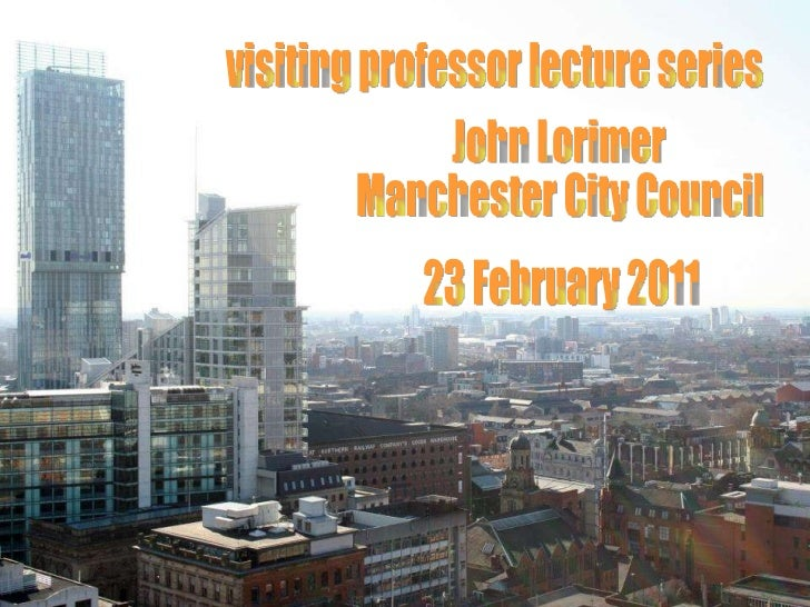 How Sustainable Procurement Policies Deliver Better Facilities and Benefit the Local Community - Professor John Lorimer