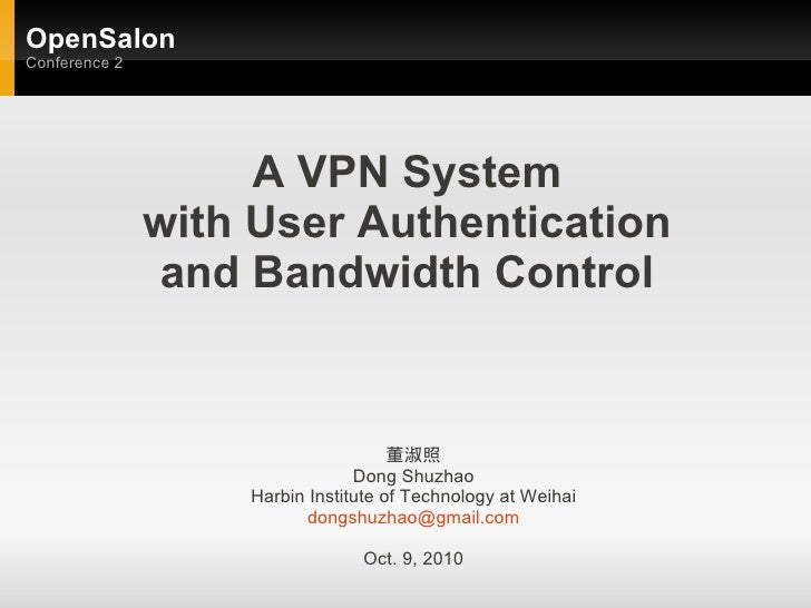Vpn intro by dongshuzhao