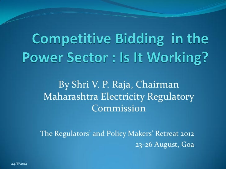 Competitive Bidding in the Power Sector : Is It Working?
