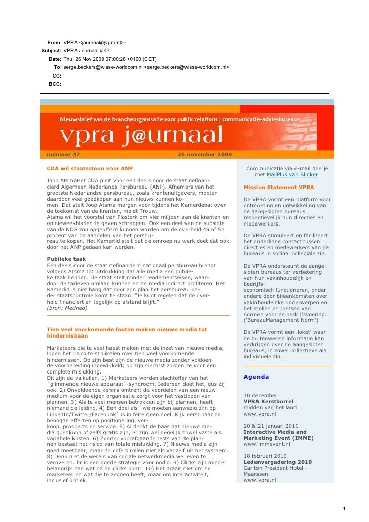 From: VPRA <journaal@vpra.nl> Subject: VPRA Journaal # 47   Date: Thu, 26 Nov 2009 07:00:28 +0100 (CET)     To: serge.beck...