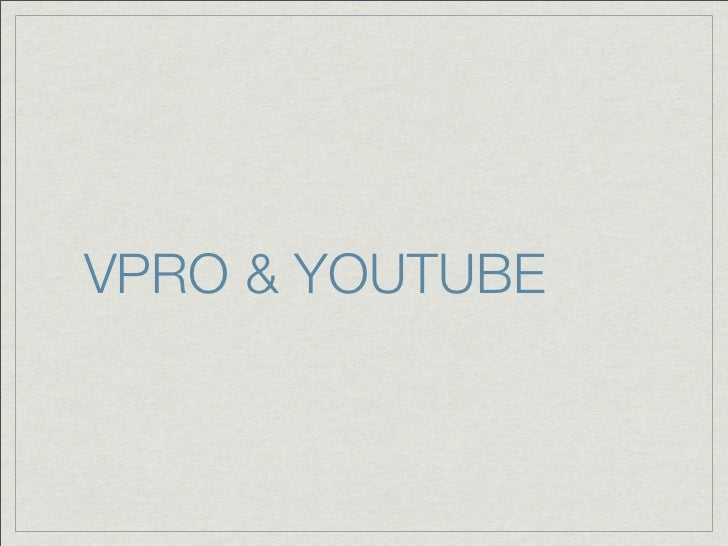 VPRO & YOUTUBE
