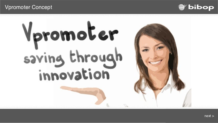Vpromoter Concept                    next >