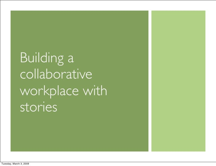 Building a collaborative workplace