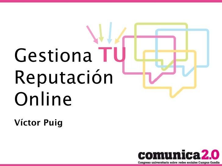 Gestiona TU reputación online