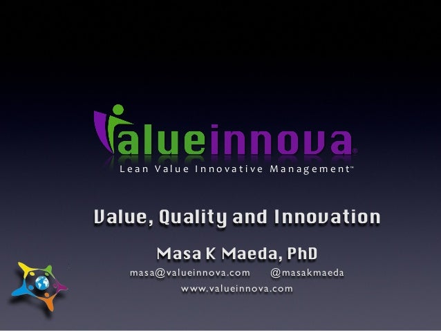 Quality, Value and Innovation - Scrum gathering india 2013