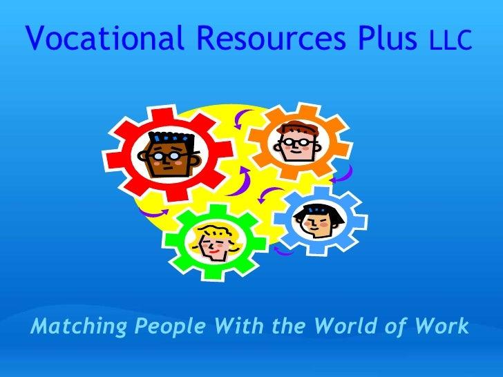 Vocational Resources Plus Intro