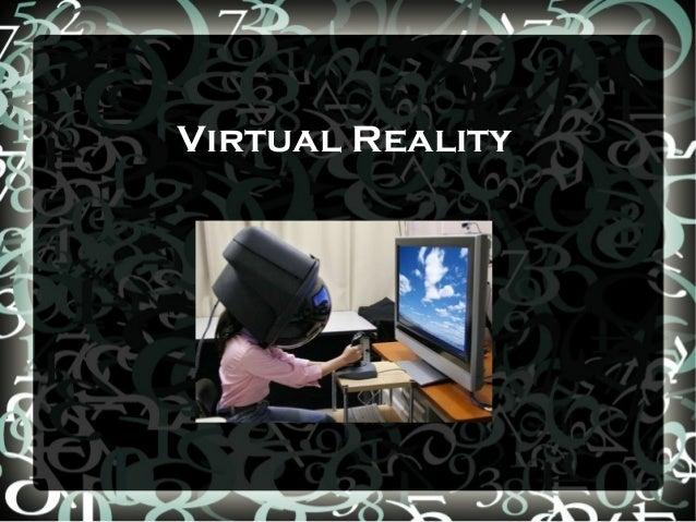 Virtual Reality 2013