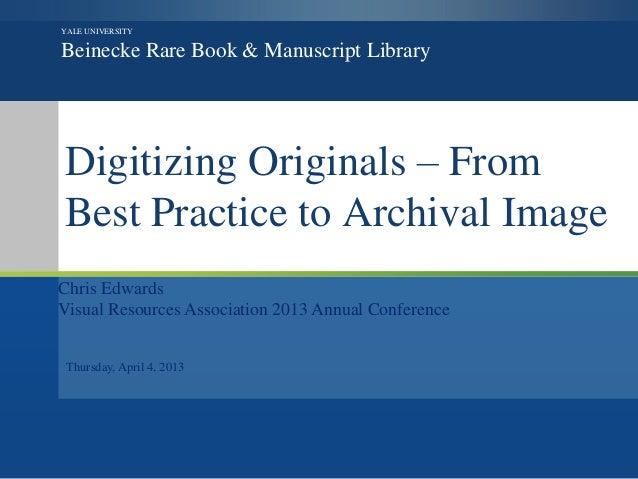 VRA 2013 Digitizing Originals, Edwards
