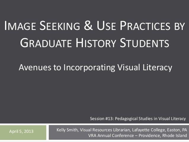 VRA 2013 Pedagogical Studies in Visual Literacy, Smith