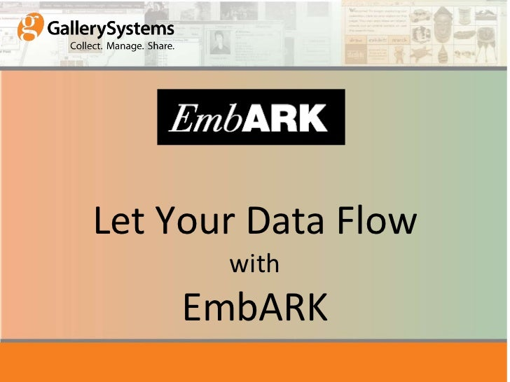 Let Your Data Flow with EmbARK