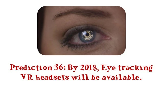 Prediction 39: By 2020, trackable props for VR and AR will be common.