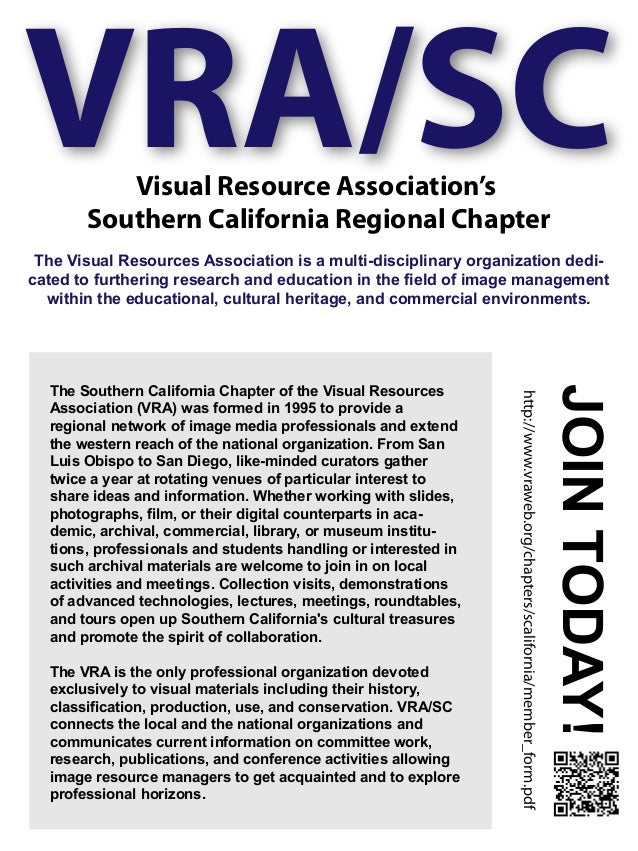 VRA/SCVisual Resource Association's Southern California Regional Chapter The Visual Resources Association is a multi-disci...