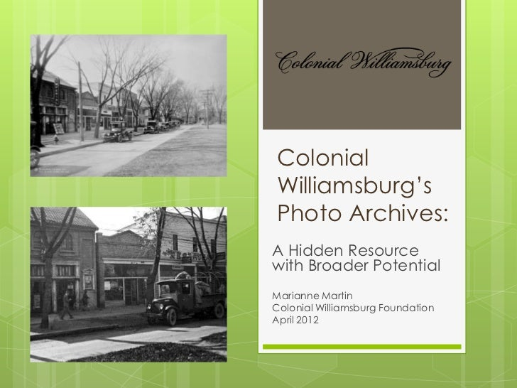 VRA 2012, Beyond These Four Walls, Colonial Williamsburg's Photo Archives