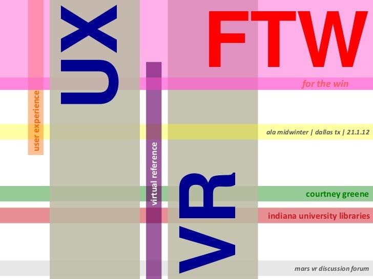 UX + VR = FTW (MARS VRDG | ALAMW12)