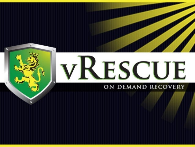 vRescuevRescue is anis an IT Disaster Recovery / Business ContinuityIT Disaster Recovery / Business Continuity solution fo...