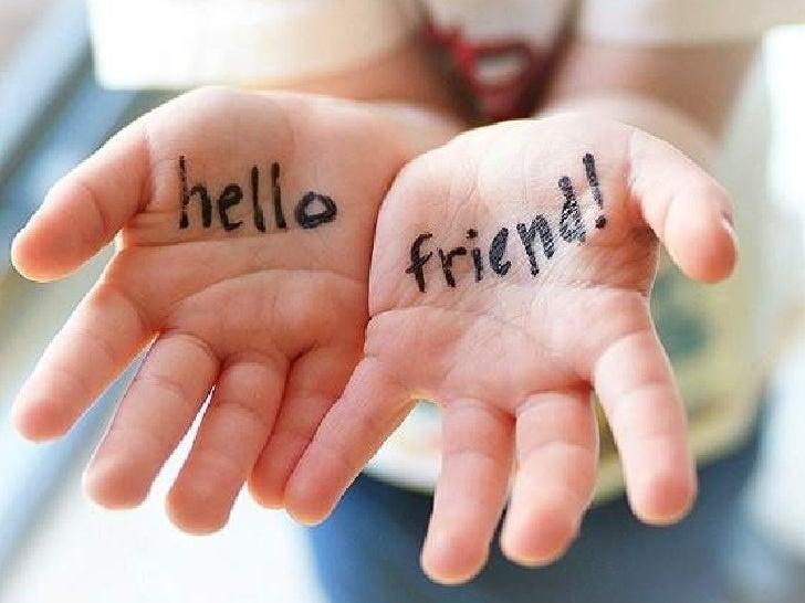 Hello  Friend  !