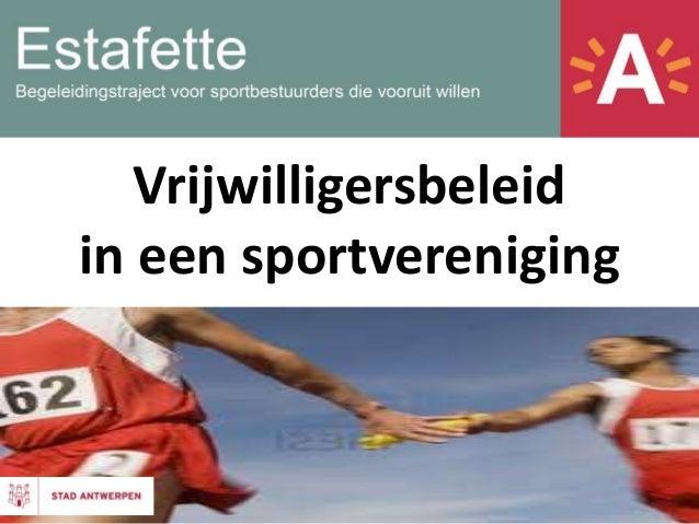 Vrijwilligersbeleid in een sportvereniging