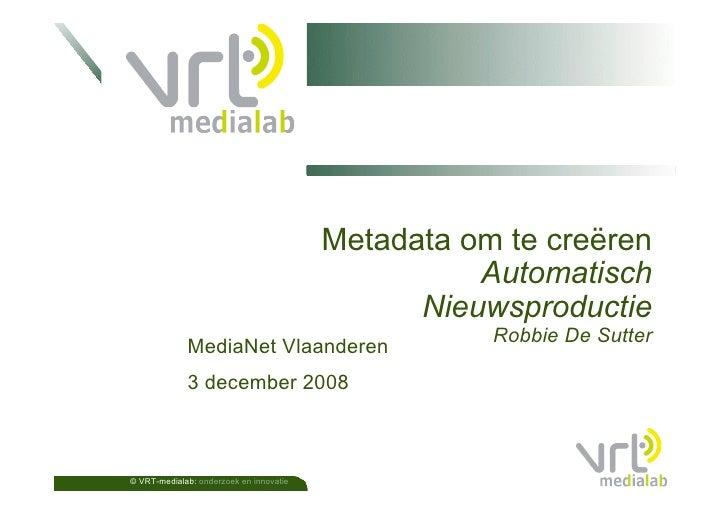 Metadata om te creëren / Metadata to create