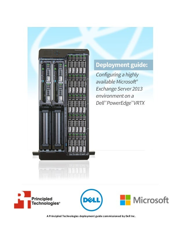 Configuring a highly available Microsoft Exchange Server 2013 environment on a Dell PowerEdge VRTX