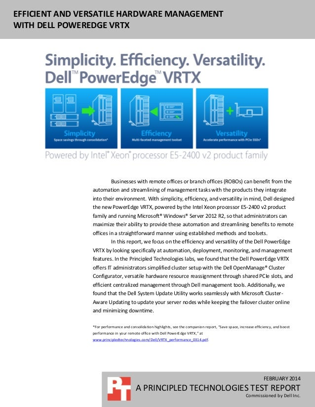 EFFICIENT AND VERSATILE HARDWARE MANAGEMENT WITH DELL POWEREDGE VRTX FEBRUARY 2014 A PRINCIPLED TECHNOLOGIES TEST REPORT C...