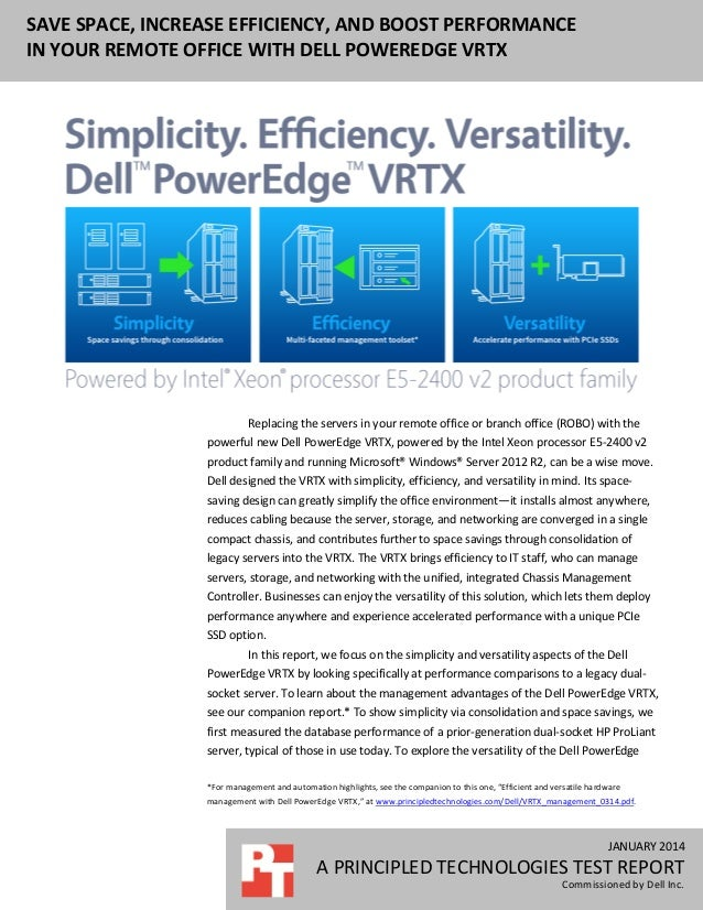 JANUARY 2014 A PRINCIPLED TECHNOLOGIES TEST REPORT Commissioned by Dell Inc. SAVE SPACE, INCREASE EFFICIENCY, AND BOOST PE...