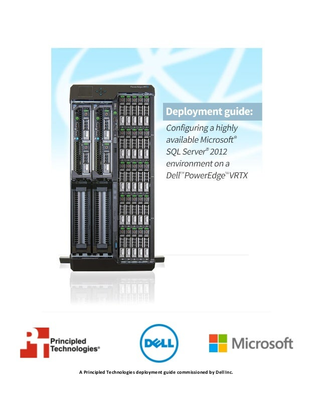 Configuring a highly available Microsoft SQL Server 2012 environment on a Dell PowerEdge VRTX