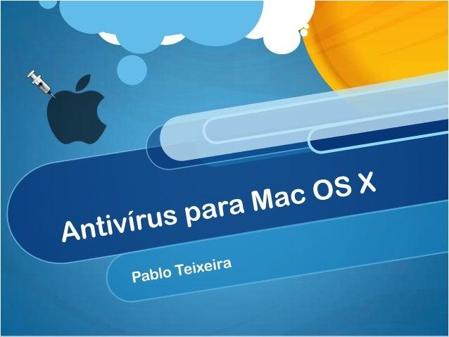 Antivírus/Vírus para Mac OS X