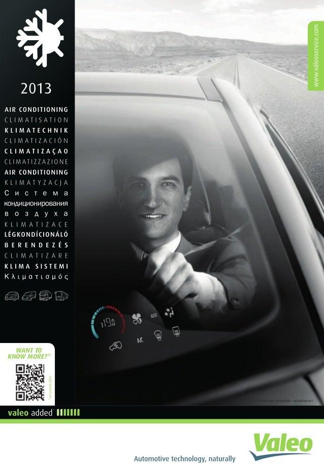 2013 *La technologie automobile, naturellement WANT TO KNOW MORE?* *ensavoirplus