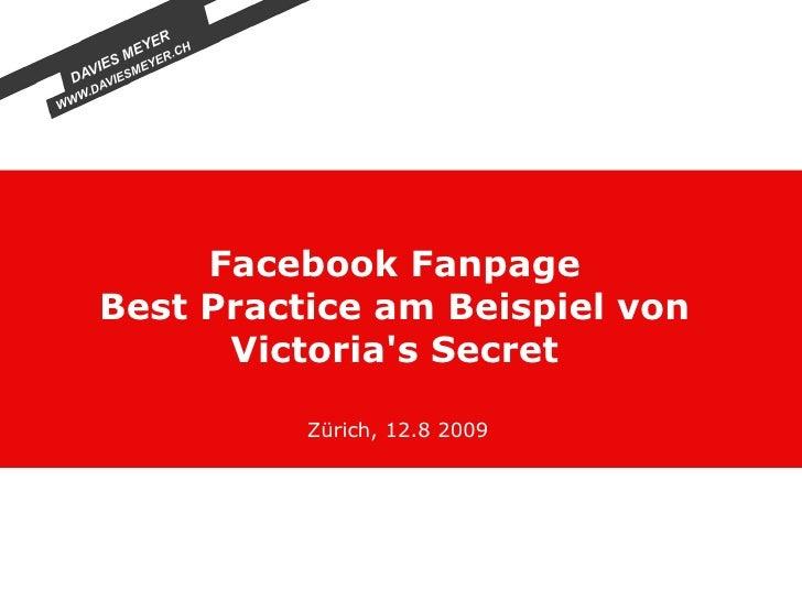 Facebook Fanpage Best Practice am Beispiel von Victoria's Secret Zürich, 12.8 2009