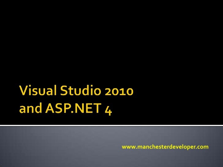 Visual Studio 2010 and ASP.Net 4
