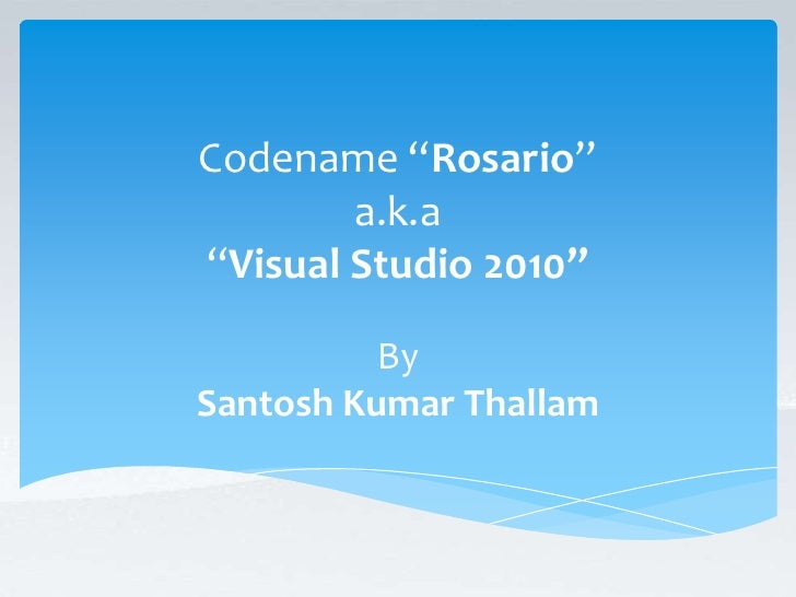 VS 2010 codename Rosario