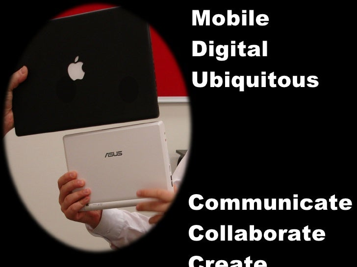 Mobile, Digital, Ubiquitous