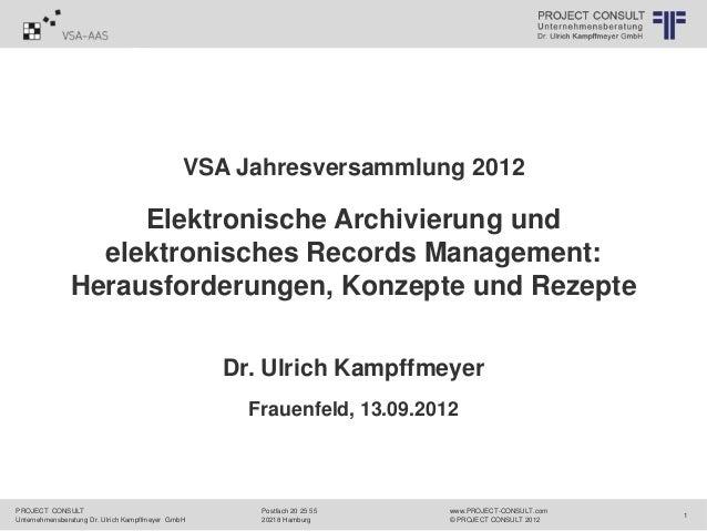 © PROJECT CONSULT Unternehmensberatung Dr. Ulrich Kampffmeyer GmbH 2011   / Autorenrecht: <Vorname Nachname> Apr-13 / Quel...