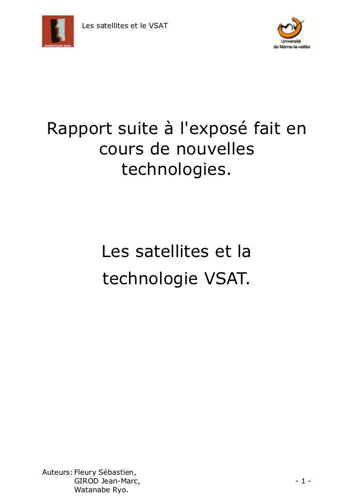 Les satellites et le VSAT Rapport suite à lexposé fait en      cours de nouvelles         technologies.               Les ...