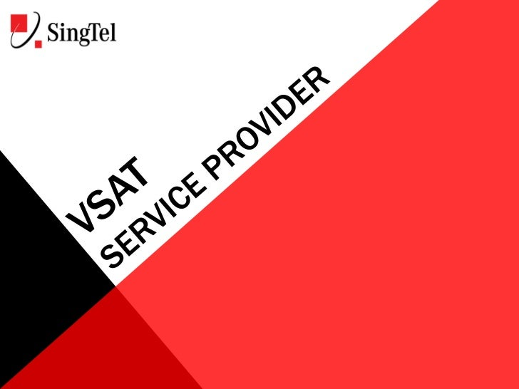 As a leading VSAT provider, SingTelcan help you to deploy your privatedata networks irrespective of terrainworldwide.