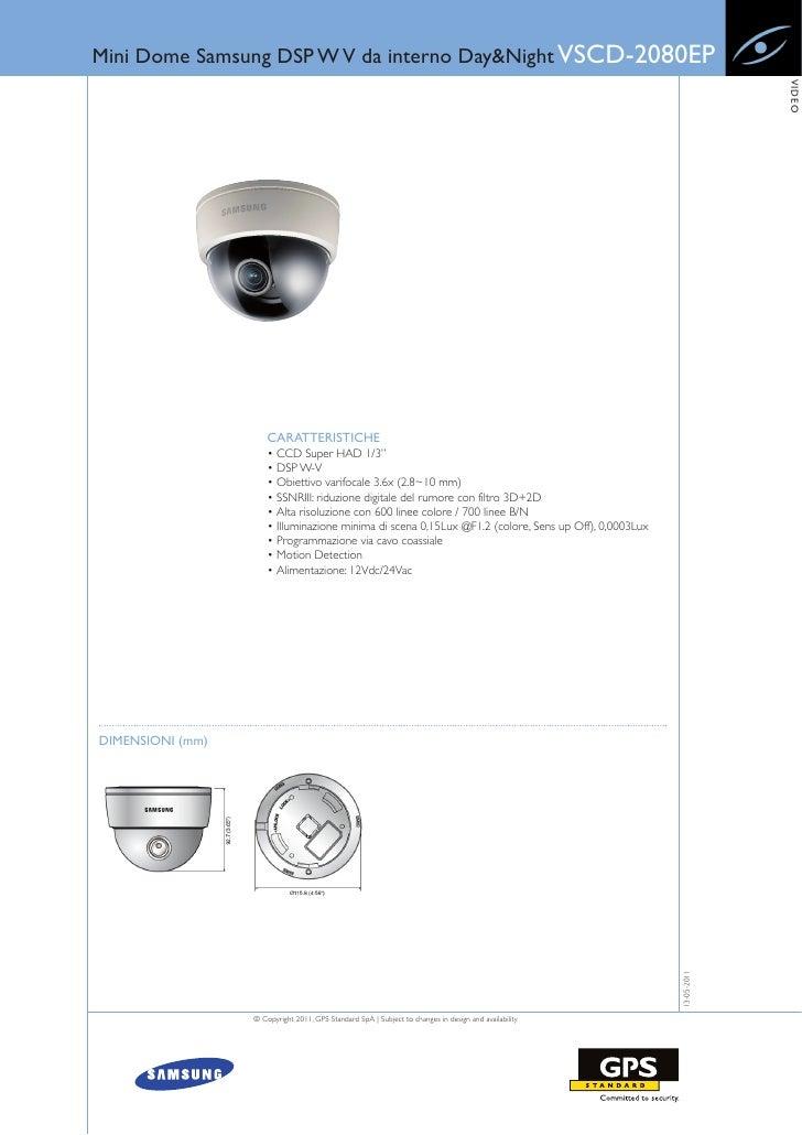 Mini Dome Samsung DSP W V da interno Day&Night VSCD-2080EP                                                                ...