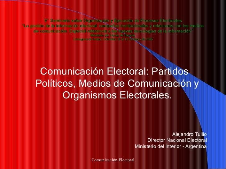 """V° Seminario sobre Organización y Ejecución de Procesos Electorales """"La gestión de la información electoral: campañas inst..."""