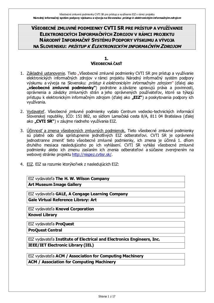 Všeobecné zmluvné podmienky CVTI SR pre prístup a využívanie EIZ v rámci projektu       Národný informačný systém podpory ...